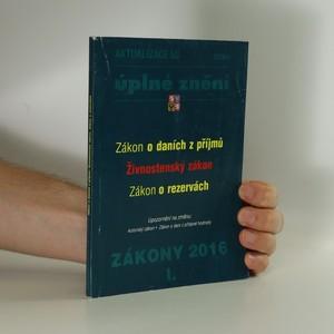 náhled knihy - Zákony 2016 I : úplné znění. Aktualizace I