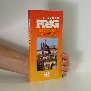 náhled knihy - Prag : 100+100 Sehenswürdigkeiten : Stadtführer