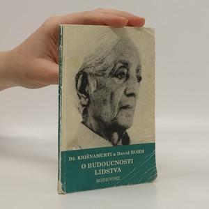náhled knihy - O budoucnosti lidstva : rozhovory