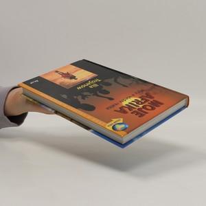 antikvární kniha Moje Afrika. Mýty a všední realita, 2004