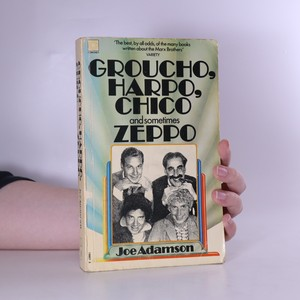 náhled knihy - Groucho, Harpo, Chico and sometimes Zeppo