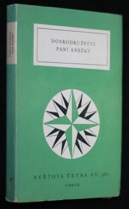 náhled knihy - Dobrodružství paní Anežky : výbor z německých prozaických švanků