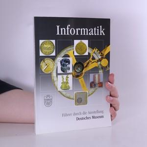 náhled knihy - Informatik. Führer durch die Ausstellung