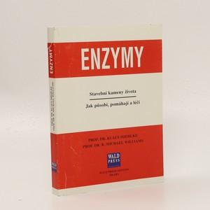 náhled knihy - Enzymy. Stavební kameny života. Jak působí, pomáhají a léčí.