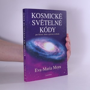 náhled knihy - Kosmické světelné kódy : pro léčení, lásku a pravou svobodu