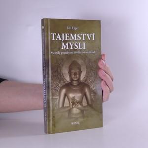 náhled knihy - Tajemství mysli. Metody poznávání a ovlivňování myšlenek