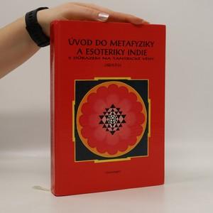náhled knihy - Úvod do metafyziky a esoteriky Indie s důrazem na tantrické vědy