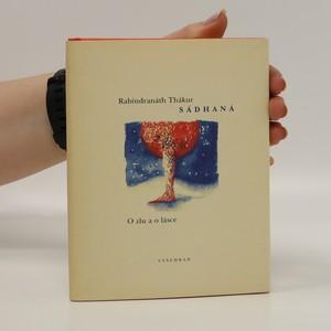 náhled knihy - Sádhaná : o zlu a lásce