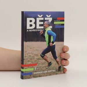 náhled knihy - Běž a nepřestávej! : evangelium pohybu