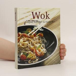 náhled knihy - Wok : asijská kuchyně na každý den