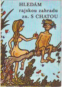 náhled knihy - Hledám rajskou zahradu zn. s chatou