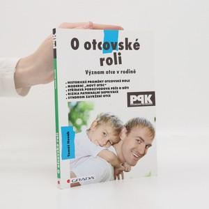 náhled knihy - O otcovské roli : [význam otce v rodině]
