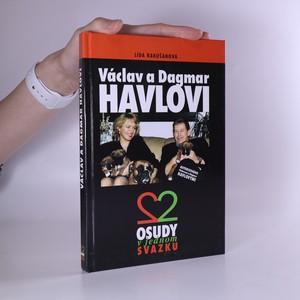 náhled knihy - Václav a Dagmar Havlovi. Dva osudy v jednom svazku