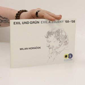 náhled knihy - Exil und grün / Exil a zelený '68-'08 (Dvojjazyčná)