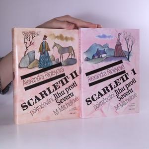 náhled knihy - Scarlett. 1.-2. díl. Pokračování Jihu proti Severu Margaret Mitchellové (2 svazky)