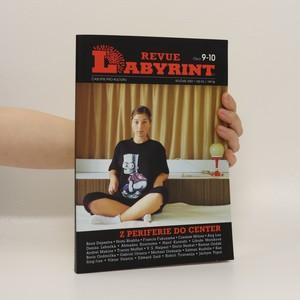 náhled knihy - Labyrint revue. Z periferie do center. Číslo 9-10.
