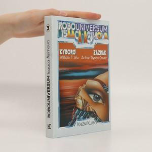 náhled knihy - Robouniversum Isaaca Asimova, Kyborg, Zázrak. 3.