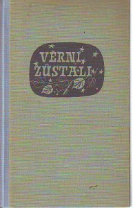 náhled knihy - Věrni zůstali. Druhý odboj amerických Čechů ve východních státech Unie 1939 - 45