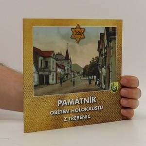 náhled knihy - Památník obětem holokaustu z Třebenic