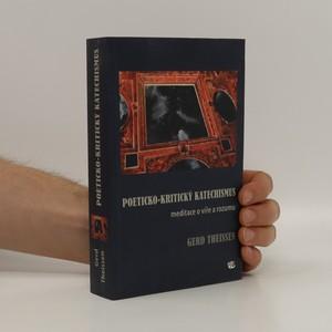 náhled knihy - Poeticko-kritický katechismus : meditace o víře a rozumu