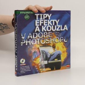 náhled knihy - Tipy, efekty a kouzla v Adobe Photoshopu