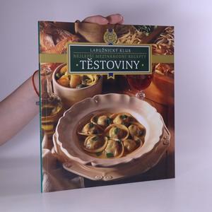 náhled knihy - Těstovin. Nejlepší mezinárodní recepty
