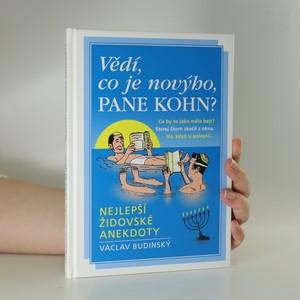 náhled knihy - Vědí, co je novýho, pane Kohn? : nejlepší židovské anekdoty