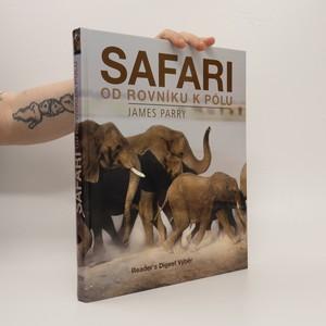 náhled knihy - Safari od rovníku k pólu