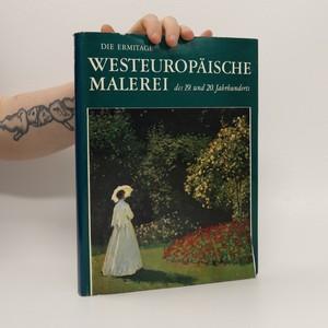 náhled knihy - Die Ermitage. Westeuropaische Malerei des 19. und 20. Jahrhunderts