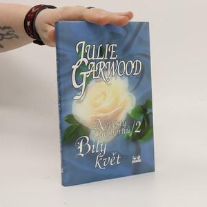 náhled knihy - Nevěsty Claybornů. 2, Bílý květ