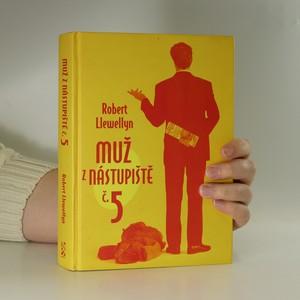 náhled knihy - Muž z nástupiště č. 5