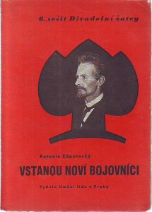 náhled knihy - Vstanou noví bojovníci - Hra o 6 obrazech o počátcích dělnického hnutí na Kladensku