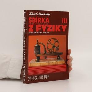 náhled knihy - Sbírka řešených úloh z fyziky pro střední školy 3 : elektřina a magnetismus