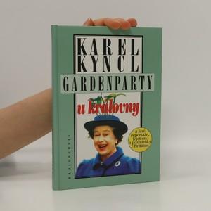 náhled knihy - Gardenparty u královny a jiné reportáže, fejetony a poznámky z Británie