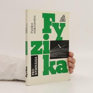 náhled knihy - Fyzika pro gymnázia.. Fyzika mikrosvěta