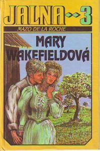 náhled knihy - Jalna 3. Mary Wakefieldová.