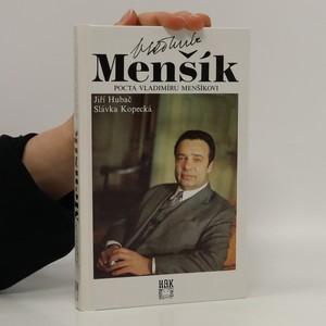 náhled knihy - Vladimír Menšík: Pocta Vladimíru Menšíkovi