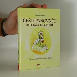 náhled knihy - Čeští panovníci byli taky jenom lidi : zajímavosti ze života českých vladařů