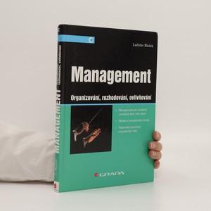 náhled knihy - Management : organizování, rozhodování, ovlivňování