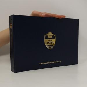 náhled knihy - Klub legend 1. české fotbalové ligy. 1. díl.