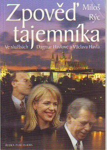 náhled knihy - Zpověď tajemníka. Ve službách Dagmar Havlové a Václava Havla.