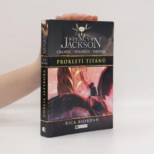 náhled knihy - Prokletí Titánů. Percy Jackson. Prokletí Titánů. 3. díl