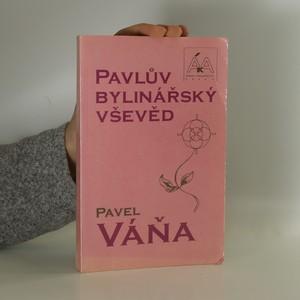 náhled knihy - Pavlův bylinářský vševěd