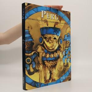 náhled knihy - Peru : historie a kultura Inků a dalších andských civilizací (bez tiráže)