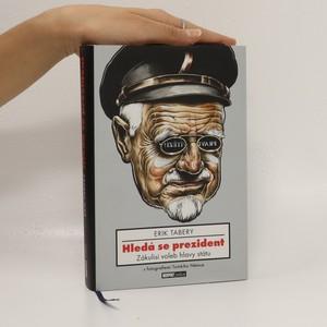 náhled knihy - Hledá se prezident. Zákulisí voleb hlavy státu