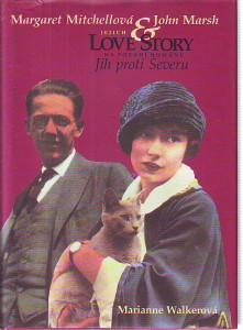 Margaret Mitchelová & John Marsh. Jejich love story na pozadí románu Jih proti Severu.