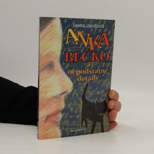 náhled knihy - Anka Béčko a nepodstatné detaily