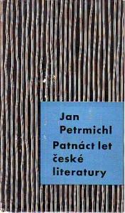 Patnáct let české literatury 1945 - 1960