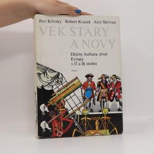 náhled knihy - Věk starý a nový : dějiny, kultura, život Evropy v 17. a 18. století