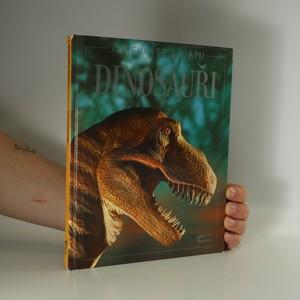náhled knihy - Dinosauři (rozpadlá vazba, slepovaná)